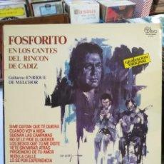 Discos de vinilo: FOSFORITO - EN LOS CANTES DEL RINCÓN DE CÁDIZ - GUITARRA: ENRIQUE DE MELCHOR - LP.. Lote 128604087