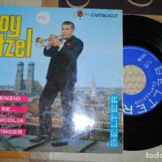 Discos de vinilo: SINGLE, ROY ETZEL. ...CANTAGALLO. Lote 78124297