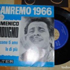Discos de vinilo: SINGLE, DOMENICO MODUGNO, SANREMO 1966. Lote 78126081
