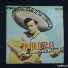 Discos de vinilo: PALITO ORTEGA LA CHEVECHA SOY AMIGO DE LAS FLORES. Lote 78143401
