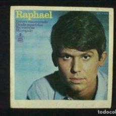 Discos de vinilo: RAPHAEL ESTUVE ENAMORADO + 3. Lote 78145753