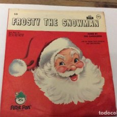 Discos de vinilo: FROSTY THE SNOWMAN.SUNG BY THE CAROLEERS.PIEZA ÚNICA.. Lote 78153813