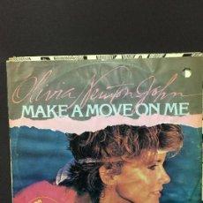 Discos de vinilo: MAXI SINGLE OLIVIA NEWTON JOHN - MAKE A MOVE ON ME 1981. Lote 78164589