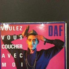 Discos de vinilo: MAXI SINGLE DAF - VOULEZ VOU COUCHER AVEC MOI CE SOIR 1986. Lote 78164825