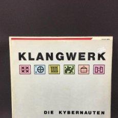 Discos de vinilo: MAXI SINGLE KLANGWERK - DIE KYBERNAUTEN 1990. Lote 78166813