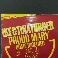 Discos de vinilo: MAXI SINGLE IKE & TINA TURNER PROUD MARY 1976. Lote 78173429