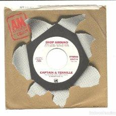 Discos de vinilo: SINGLE - CAPTAIN & TENNILLE - SHOP AROUND - AM RECORDS 1976 USA - PROMO. Lote 78188713