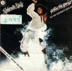 Discos de vinilo: ROBERTA KELLY - GETTIN' THE SPIRIT / TO MY FATHE'S HOUSE (SINGLE ESPAÑOL DE 1978). Lote 78232953