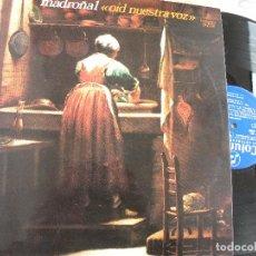 Discos de vinilo: MADROÑAL -OID NUESTRA VOZ -LP 1974 -BUEN ESTADO. Lote 78253561