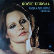 Discos de vinilo: ROCÍO DÚRCAL - VOL. 3 - CANTA A JUAN GABRIEL - EDICIÓN DE 1979 DE ESPAÑA. Lote 78268717