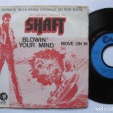 Discos de vinilo: SHAFT - OST LES NOUVEAUX EXPLOITS - EX+ * MOVE ON IN / BLOWIN' YOUR MIND * 45 FRANCIA. Lote 78282341