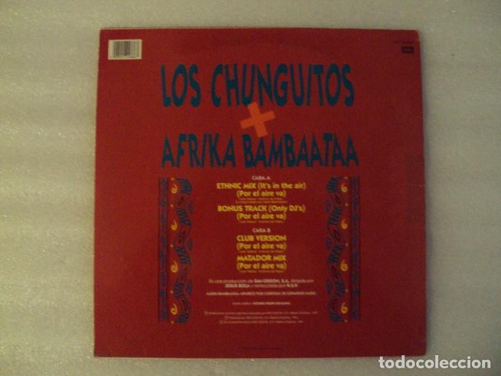 Discos de vinilo: LOS CHUNGUITOS + AFRIKA BAMBAATAA, ETHNIC MIX, MAXI-SINGLE EDICION ESPAÑOLA 1991 EMI-ODEON - Foto 2 - 78312241