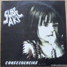 Discos de vinilo: SUBE AKI - CONSECUENCIAS... - LP - 1992. Lote 71220385