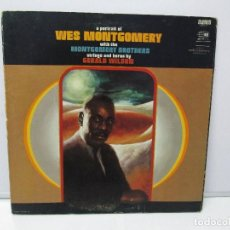 Discos de vinilo: A PORTRAIT OF WES MONTGOMERY WITH THE MONTGOMERY BROTHERS. STRINGS AND HORNS BY GERALD WILSON. Lote 78385573