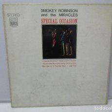 Discos de vinilo: SMOKEY ROBINSON AND THE MIRACLES. SPECIAL OCCASION. DISCO DE VINILO. VER FOTOGRAFIAS ADJUNTAS. Lote 78386213
