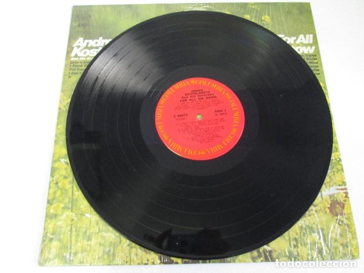Discos de vinilo: ANDRE KOSTELANETZ AND HIS ORCHESTRA. FOR ALL WE KNOW. DISCO DE VINILO. VER FOTOGRAFIAS ADJUNTAS - Foto 3 - 78386565