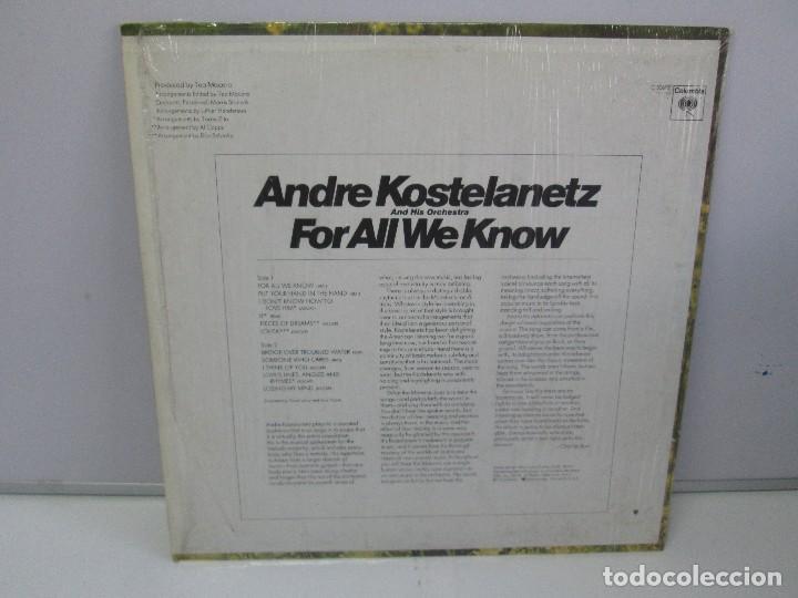Discos de vinilo: ANDRE KOSTELANETZ AND HIS ORCHESTRA. FOR ALL WE KNOW. DISCO DE VINILO. VER FOTOGRAFIAS ADJUNTAS - Foto 7 - 78386565