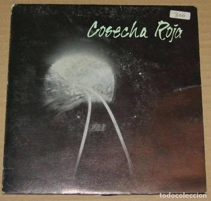 COSECHA ROJA - GAL & CIA RECORDS 1991 (Música - Discos - Singles Vinilo - Grupos Españoles de los 90 a la actualidad)