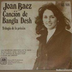 Discos de vinilo: JOAN BAEZ - CANCION DE BANGLA DESH - HISPAVOX 1972. Lote 78388681