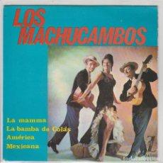 Discos de vinilo: LOS MACHUCAMBOS / LA MAMMA + 3 (EP 1964). Lote 78392357
