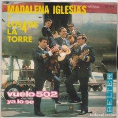 Disques de vinyle: MADALENA IGLESIAS Y LOS 4 DE LA TORRE / VUELO 502 / YA LO SE (SINGLE 1966). Lote 78392869
