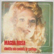 Discos de vinil: MAGDA ROSA / CHINITITO MIO / CAMINITO DE SANTIAGO (SINGLE PROMO 1973). Lote 78394637