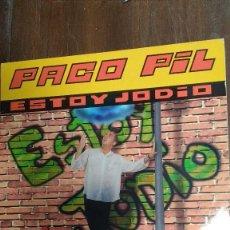 Discos de vinilo: PACO PIL 1996 ESTOY JODIO. Lote 78419181