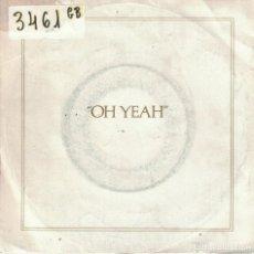Disques de vinyle: ROXY MUSIC - OH YEAH / SOUTH DOWNS (SINGLE ESPAÑOL DE 1980). Lote 78518433