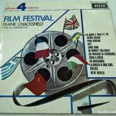 Discos de vinilo: -FILM FESTIVAL- FRANK CHACKSFIELD CON SU ORQUESTA -DECCA-LP-N. Lote 78600085