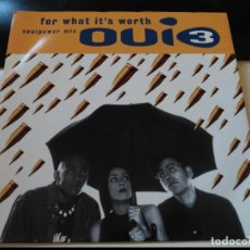Discos de vinilo: SINGLE OUI 3 - FOR WHAT IT'S WORTH - MCA UK 1993 VG+. Lote 78602569