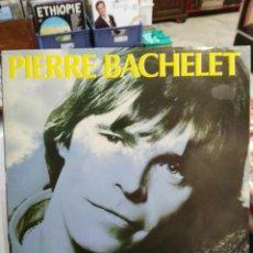 Disques de vinyle: PIERRE BACHELET - LES CORONS, ECRIS MOI, SOUVENEZ VOUS, PAPILLON, ESCAPADE, TYPHON, ... - LP.. Lote 78624641