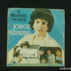 Discos de vinilo: JORGE FERREIRA O MONDO TRISTE NAO QUERO IR A ESCOLA VERSION ANOTHER BRICK IN THE WALL. Lote 78848213