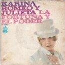 Discos de vinilo: SINGLE KARINA. ROMEO Y JULIETA, SPAIN (DISCO PROBADO Y BIEN, CARÁTULA UN POCO ROTA Y ESCRITURA). Lote 78912125