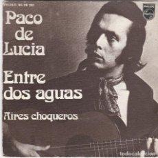Discos de vinilo: SINGLE. PACO DE LUCÍA. ENTRE DOS AGUAS. 1974, SPAIN (DISCO PROBADO Y BIEN, CARÁTULA NORMAL). Lote 190641636
