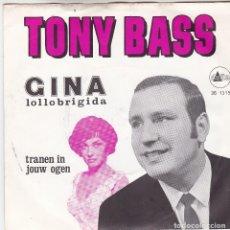 Discos de vinilo: SINGLE TONY BASS. GINA LOLLOBRIGIDA. DS 1315(DISCO PROBADO Y BIEN, CARÁTULA BUENA). Lote 78924717