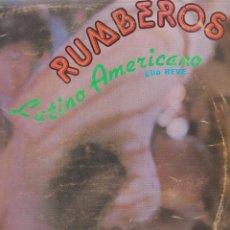 Discos de vinilo: LP RUMBEROS. LATINO AMERICANO. ELIO REVE. CUBA (DISCO PROBADO Y BIEN, CARÁTULA NORMAL). Lote 78947101