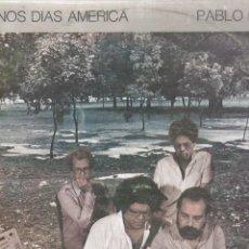Discos de vinilo: LP PABLO MILANÉS. BUENOS DÍAS AMÉRICA. CUBA (DISCO PROBADO Y BIEN, CARÁTULA NORMAL). Lote 78947145