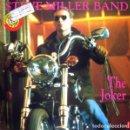 Discos de vinilo: STEVE MILLER BAND ?– THE JOKER MAXI 1990. Lote 79006921