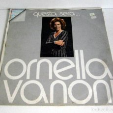 Discos de vinilo: ORNELLA VANONI - QUESTA SERA... LP VG+3 VG RICORDI ORL 8119 ITALY. Lote 79009541