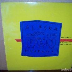 Discos de vinilo: ALASKA + DINARAMA . BAILANDO - MAXI SINGLE 3 VERSIONES. Lote 79018617