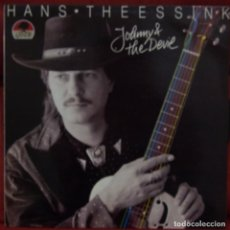 Discos de vinilo: HANS THEESSINK JOHNNY & THE DEVIL. Lote 79047127