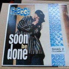 Discos de vinilo: SINGLE SHAGGY - SOON BE DONE - GREENSLEEVES UK 1993 VG+. Lote 79051101