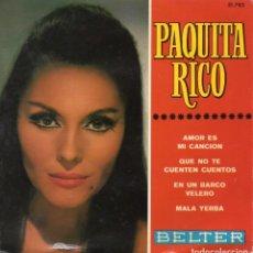 Discos de vinilo: PAQUITA RICO, EP, AMOR ES MI CANCIÓN + 3, AÑO 1967. Lote 79060765