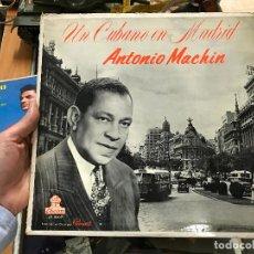 Discos de vinilo: ANTONIO MACHIN, UN CUBANO EN MADRID. Lote 79074497
