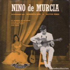 Discos de vinilo: NINO DE MURCIA - DU MOMENT QU´ON S´AIME / AMOUR D´ESPAGNE...EP FESTIVAL RF-1895, MADE IN FRANCE. Lote 79101897