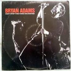 Discos de vinilo: BRYAN ADAMS: CAN´T STOP THIS THING WE STARTED, MAXISINGLE SERIGRAFIADO A&M 390 812-1. EU, 1991. NM/G. Lote 79106337