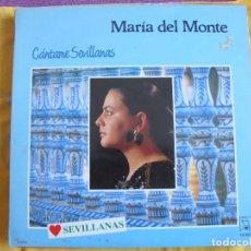 Discos de vinilo: LP - SEVILLANAS - MARIA DEL MONTE - CANTAME SEVILLANAS (SPAIN, DISCOS HORUS 1988). Lote 79148301