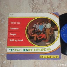 Discos de vinilo: THE BRISKS / STONE FREE/SOMEONE/PEOPLE/HOLD MY HAND EP 1968 BELTER FREAKBEAT PSYCH-. Lote 79172853