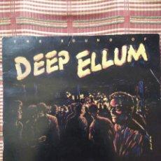 Discos de vinilo: DEEP ELLUM (RECOPILATORIO ISLAND DE DALLAS) NEW BOHEMIANS, THE YREES, THE DAYLIGHTS, END OVER END.... Lote 79241287