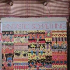 Discos de vinilo: FANTASTIC SOMETHING 1985. Lote 79245677